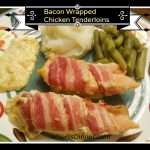 Bacon Wrapped Chicken Tenderloins (AKA Sunday Chicken)