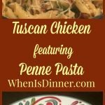 Tuscan Chicken with Penne Pasta