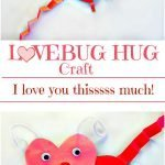 Love Bug Hug Craft Project
