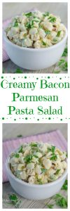 Creamy Bacon Parmesan Pasta Salad