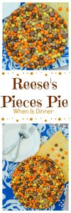 Reese's Pieces Pie