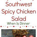 Southwest Spicy Chicken Salad