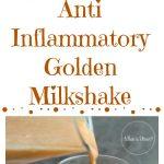Anti Inflammatory Golden Milkshake