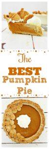 The BEST Pumpkin Pie Recipe