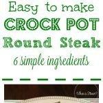 Easy Crock Pot Round Steak