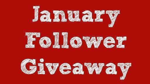 January Follower Giveaway