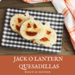 Jack O Lantern Quesadillas