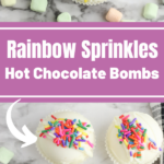Rainbow Sprinkles Hot Chocolate Bombs
